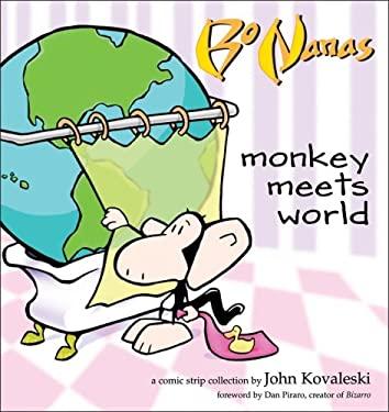 Bo Nanas: Monkey Meets World 9780740754463
