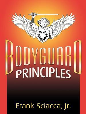 Bodyguard Principles 9780741431677