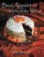 Bon Appetit: Without the Wheat