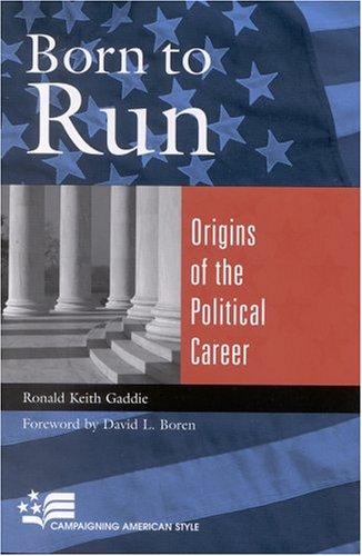 Born to Run: Origins of the Political Career 9780742519282