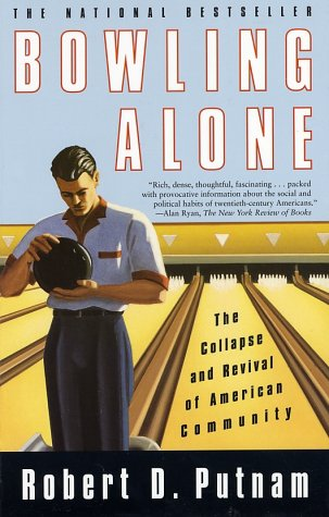 Bowling Alone: The Collapse and Revival of American Community 9780743203043