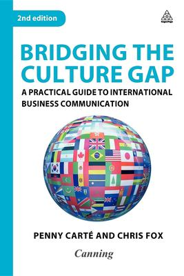 Bridging the Culture Gap: A Practical Guide to International Business Communication 9780749452742
