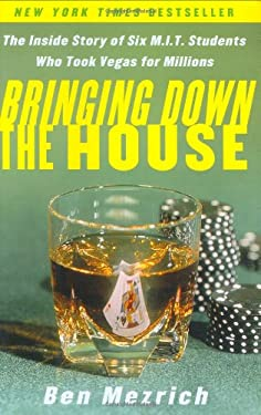 Bringing Down the House: The Inside Story of Six M.I.T. Students Who Took Vegas for Millions 9780743225700