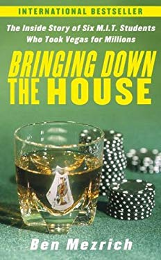 Bringing Down the House: The Inside Story of Six M.I.T. Students Who Took Vegas for Millions 9780743266208