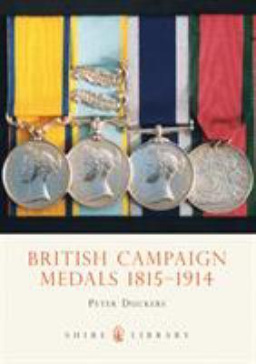 British Campaign Medals 1815-1914 9780747804659