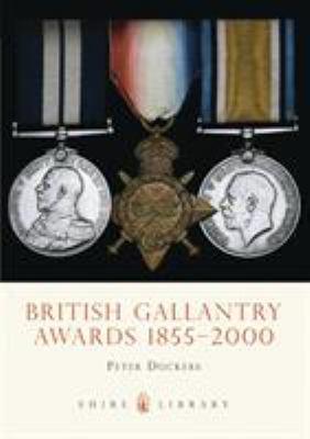 British Gallantry Awards, 1855-2000 9780747805168