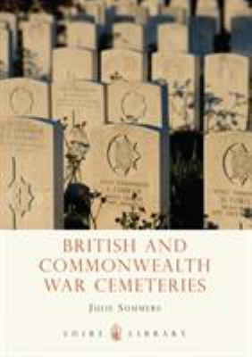 British and Commonwealth War Cemeteries 9780747807896
