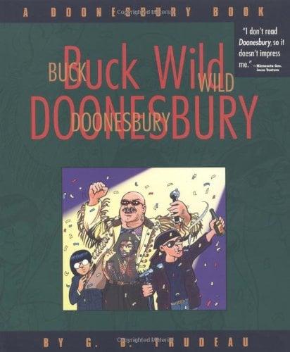 Buck Wild Doonesbury: A Doonesbury Book 9780740700156