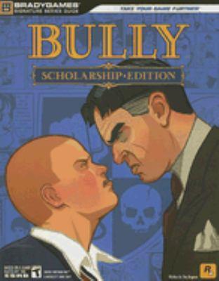 Bully Scholarship Edition 9780744009712