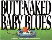 Butt Naked Baby Blues: A Baby Blues Treasury 2725234