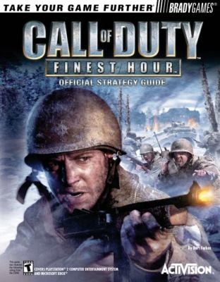 Call of Duty: Finest Hour Official Strategy Guide 9780744004274