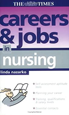 Careers and Jobs in Nursing 9780749442491