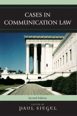 Cases in Communication Law 9780742555853