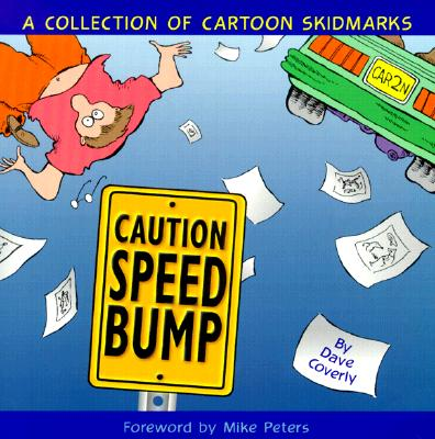 Caution Speed Bump: Collection of Cartoon Skidmarks 9780740705991