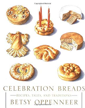 Celebration Breads: Recipes, Tales, and Traditions 9780743224833