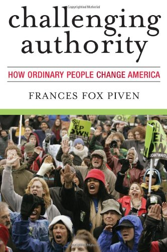 Challenging Authority: How Ordinary People Change America 9780742563162
