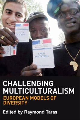 Challenging Multiculturalism: Models of Diversity 9780748664580