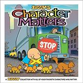 Character Matters: A Ziggy Collection