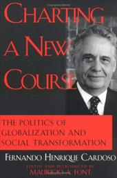 Charting a New Course: The Politics of Globalization and Social Transformation