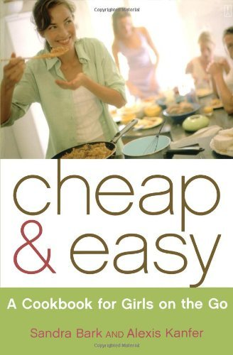 Cheap & Easy: A Cookbook for Girls on the Go 9780743250542
