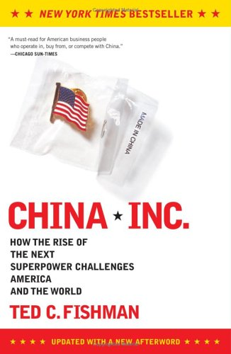 China, Inc.: How the Rise of the Next Superpower Challenges America and the World 9780743257350