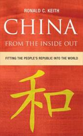 China from the Inside Out: Fitting the People's Republic Into the World 2772163