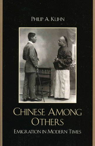 Chinese Among Others: Emigration in Modern Times 9780742567498