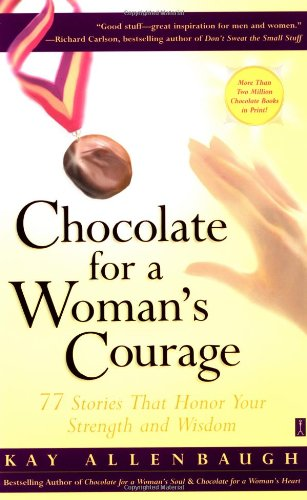 Chocolate for a Woman's Courage 9780743236997