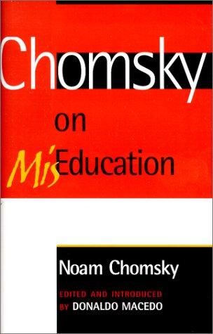 Chomsky on MisEducation 9780742501294