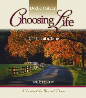 Choosing Life: One Day at a Time 9780743567398