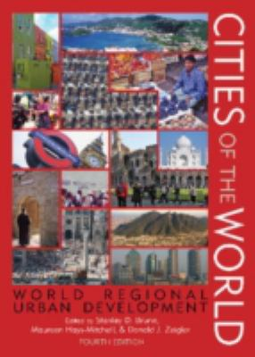 Cities of the World: World Regional Urban Development 9780742555976