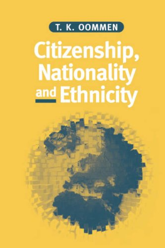 Citizenship, Nationality and Ethnicity: Reconciling Competing Identities 9780745616209