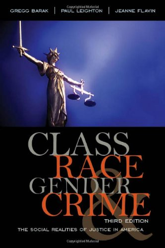 Class, Race, Gender, and Crime: The Social Realities of Justice in America 9780742599703
