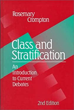 Class and Stratification 9780745617923