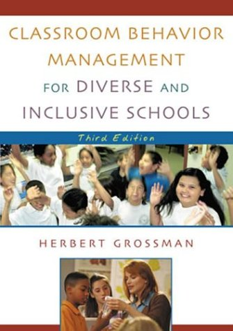 Classroom Behavior Management for Diverse and Inclusive Schools 9780742526556