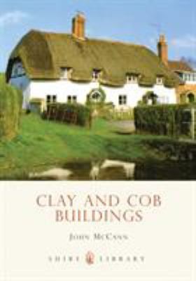 Clay and Cob Buildings 9780747805793