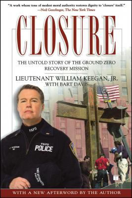 Closure: The Untold Story of the Ground Zero Recovery Mission 9780743296595