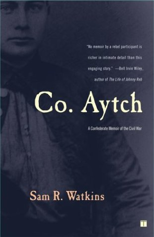 Co. Aytch: A Confederate Memoir of the Civil War 9780743255417
