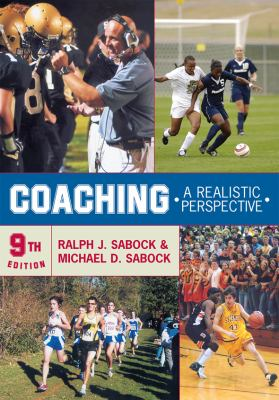 Coaching: A Realistic Perspective 9780742561564