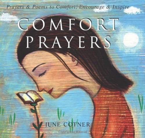 Comfort Prayers: Prayers and Poems to Comfort, Encourage, and Inspire 9780740746857
