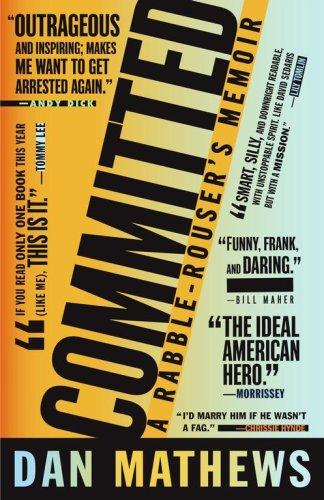 Committed: A Rabble-Rouser's Memoir