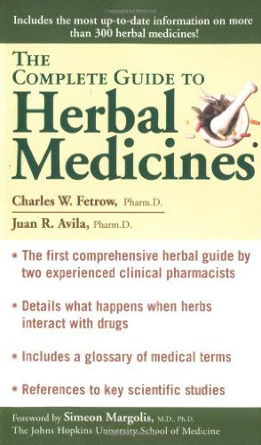 The Complete Guide to Herbal Medicines 9780743400701
