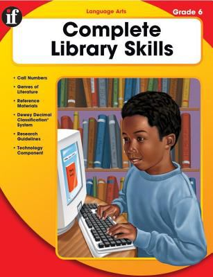 Complete Library Skills, Grade 6 9780742419568