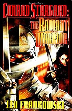 Conrad Stargard: The Radiant Warrior 9780743488631