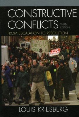 Constructive Conflicts: From Escalation to Resolution 9780742544222