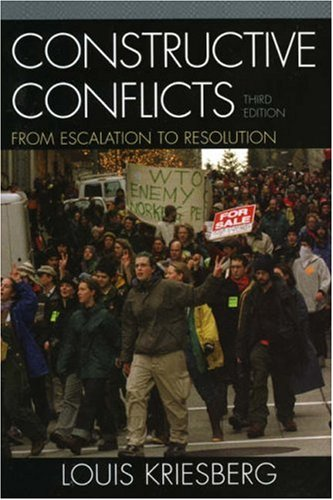 Constructive Conflicts: From Escalation to Resolution 9780742544239