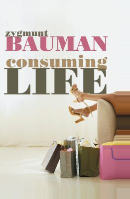 Consuming Life 9780745640020