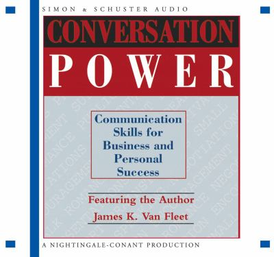 Conversation Power: Communication for Business and Personal Success 9780743526609