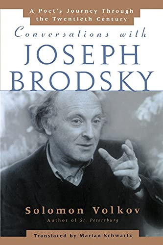 Conversations with Joseph Brodsky: A Poets Journey Through the Twentieth Century 9780743236393
