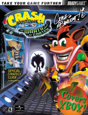 Crash Bandicoot Official Strategy Guide: The Wrath of Cortex 9780744001679